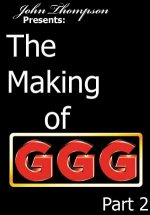 "50041: Das ""Making Of GGG"": Teil 2"